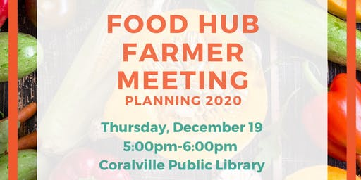 Food Hub Farmer Planning Meeting: Planning 2020