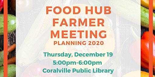 Food Hub Farmer Planning Meeting: Planning 2020