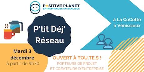 P'tit Dej Réseau de fin d'année ! Positive Planet France billets