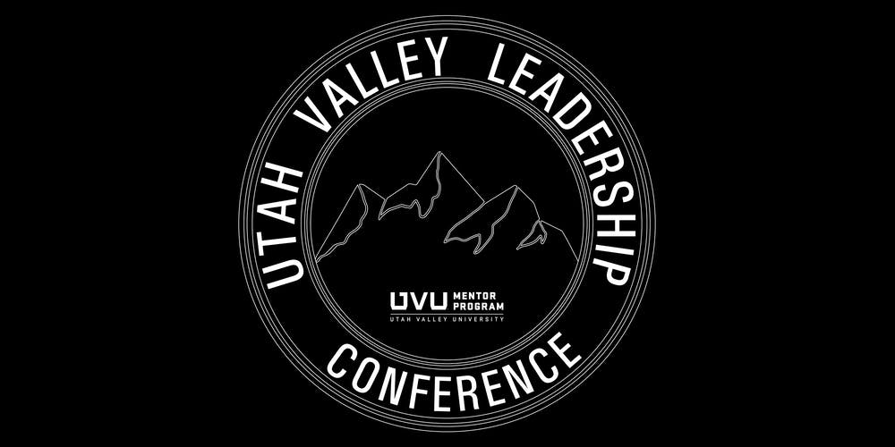 Uvu 2020 Summer Schedule.Utah Valley Leadership Conference 2020 Tickets Sat Mar 7