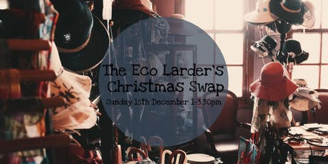 The Eco Larder's Christmas Swap tickets