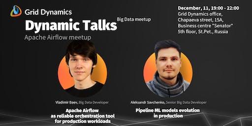 Dynamic Talks I Big Data meetup I Apache Airflow