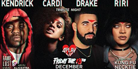 KENDRICK + CARDI + DRAKE + RIRI ~ 4PLAY (Friday the 13th) tickets