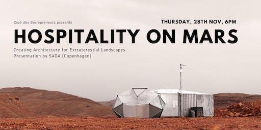 Hospitality on Mars