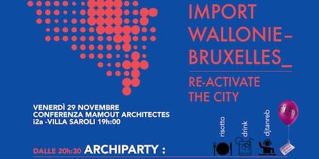 Archiparty - Festa in Villa Saroli, mostra e conferenza biglietti