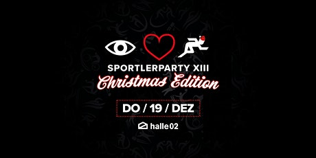 Sportlerparty XIII • X-Mas Edition • I Love Sport • Uni HD Tickets