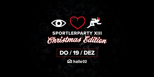 Sportlerparty XIII • X-Mas Edition • I Love Sport • Uni HD