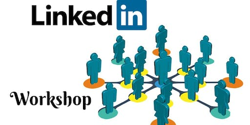 LinkedIn Workshop for Businesses looking to connect with potential customers