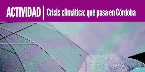 Crisis Climática: que pasa en Córdoba