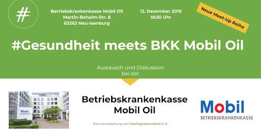 #Gesundheit meets BKK Mobil Oil - Hashtag Gesundheit e. V.