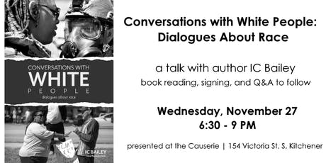 Conversations with White People: a talk with author IC Bailey tickets