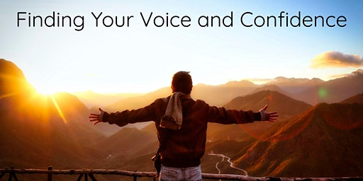 Finding Your Voice and Confidence