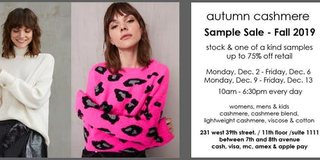 AUTUMN CASHMERE FALL 2019 SAMPLE SALE tickets