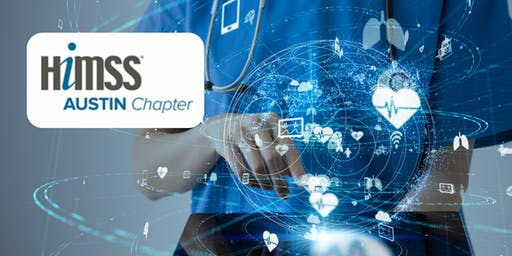 Austin HIMSS Chapter Annual December Panel and Cybersecurity Forum
