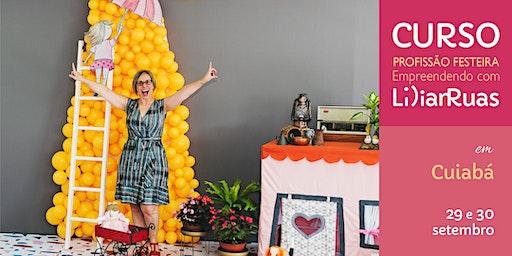 CUIABÁ tem Lilian Ruas com Profissão Festeira edição 2020