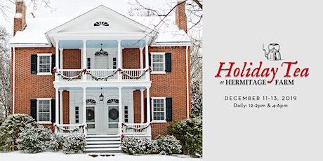Holiday Tea at Hermitage Farm tickets