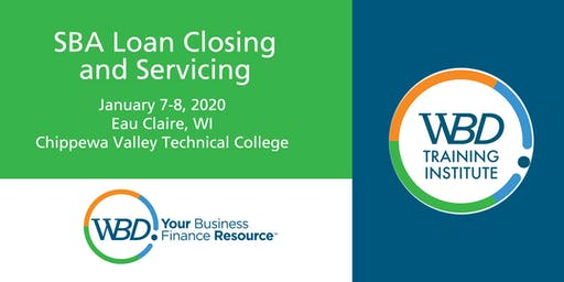 SBA Loan Closing and Servicing - Eau Claire  - January 7-8, 2020