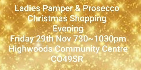 Prosecco & Pamper Evening And Christmas Shopping