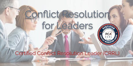 Certified Conflict Resolution Leader (CCRL) 2 Day Workshop - Chicago tickets