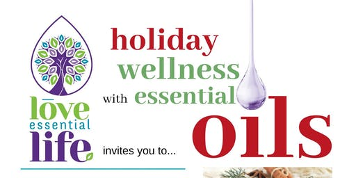 Holiday Wellness with Essential Oils