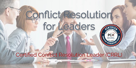 Certified Conflict Resolution Leader (CCRL) 2 Day Workshop - New York tickets