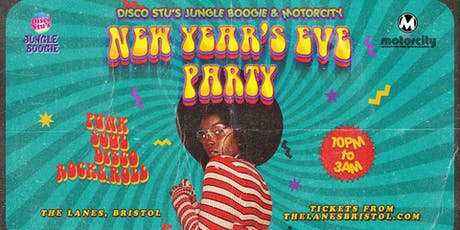 Disco Stu's Jungle Boogie & Motorcity NYE at The Lanes tickets