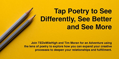 Tap Poetry to See Differently, See Better and See More tickets