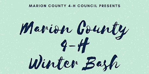 Marion County 4-H Winter Bash