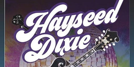HAYSEED DIXIE plus support