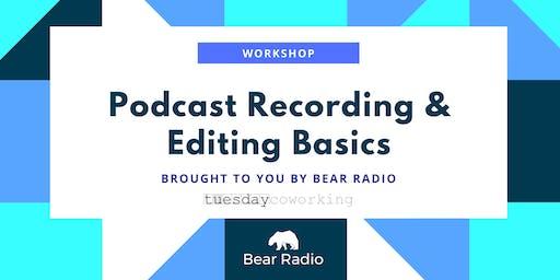 Workshop: Podcast Recording + Editing Basics