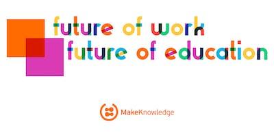 Future of Work   Future of Education