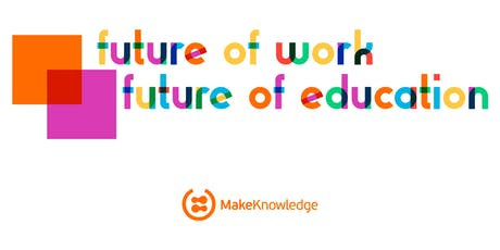 Future of Work | Future of Education tickets