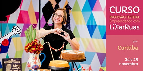 CURITIBA tem Lilian Ruas com Profissão Festeira edição 2020 ingressos