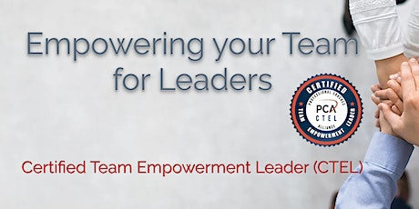 Certified Team Empowerment Leader (CTEL) 2 Day Workshop - New York tickets