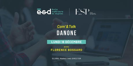 Conférence Com'&Talk | Danone tickets