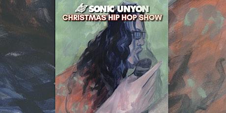 Sonic Unyon Christmas Hip Hop Show tickets