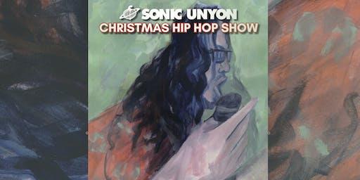 Sonic Unyon Christmas Hip Hop Show