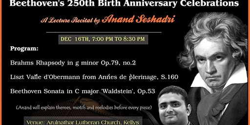 Beethoven's 250th Birthday Celebrations-A Lecture Recital by Anand Seshadri