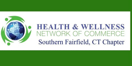 Health & Wellness Networking B2B/B2C Monthly Networking Southern Fairfield  tickets