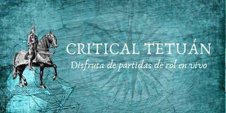 Critical Tetuán: Partidas de rol en vivo entradas