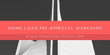 Home Loan Pre-Approval Workshop tickets