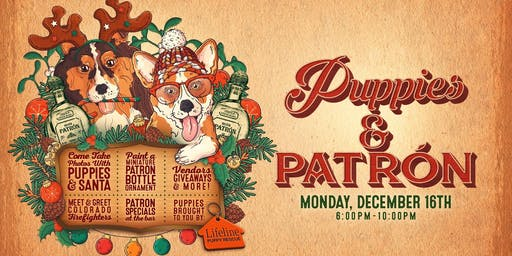 Puppies and Patron Holiday Happy Hour