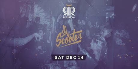 Social Saturday @ Rec & Royal  w/ Scooter tickets