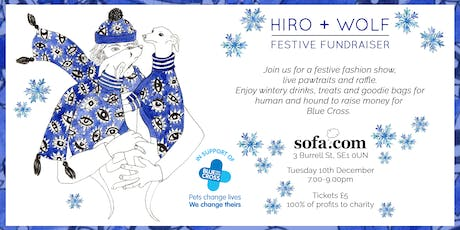 Hiro + Wolf Festive Fundraiser and Doggy Fashion Show 2019 tickets