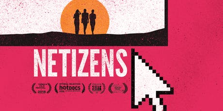 'Netizens' Film Screening tickets