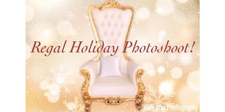 Regal Holiday Photoshoot! tickets