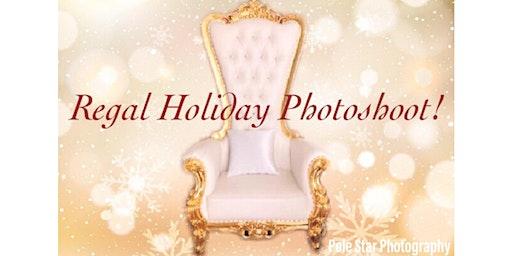 Regal Holiday Photoshoot!
