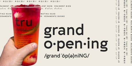 TRU TEA |初茶Chinatown Grand Opening tickets
