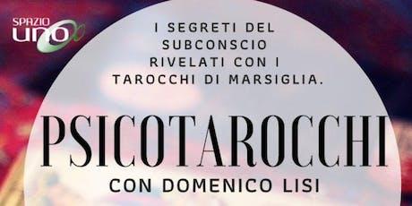 Psicotarocchi: Presentazione del libro di Domenico Lisi biglietti