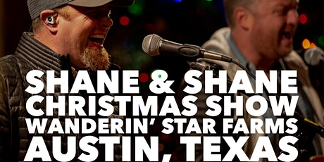 Shane and Shane Christmas at Wanderin' Star Farms! tickets